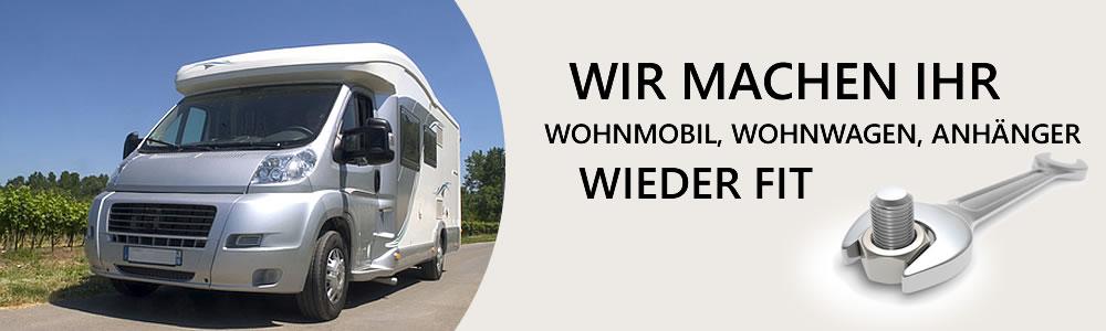 Wohnmobilservice, Wohnmobilinspektion, Wohnmobilreparatur, Wohnmobilwerkstatt